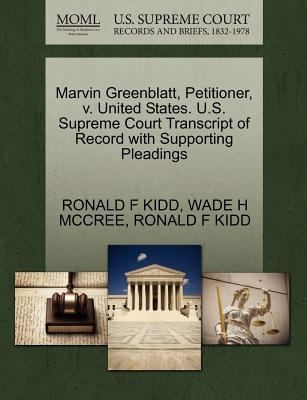 Marvin Greenblatt, Petitioner, V. United States. U.S. Supreme Court Transcript of Record with Supporting Pleadings