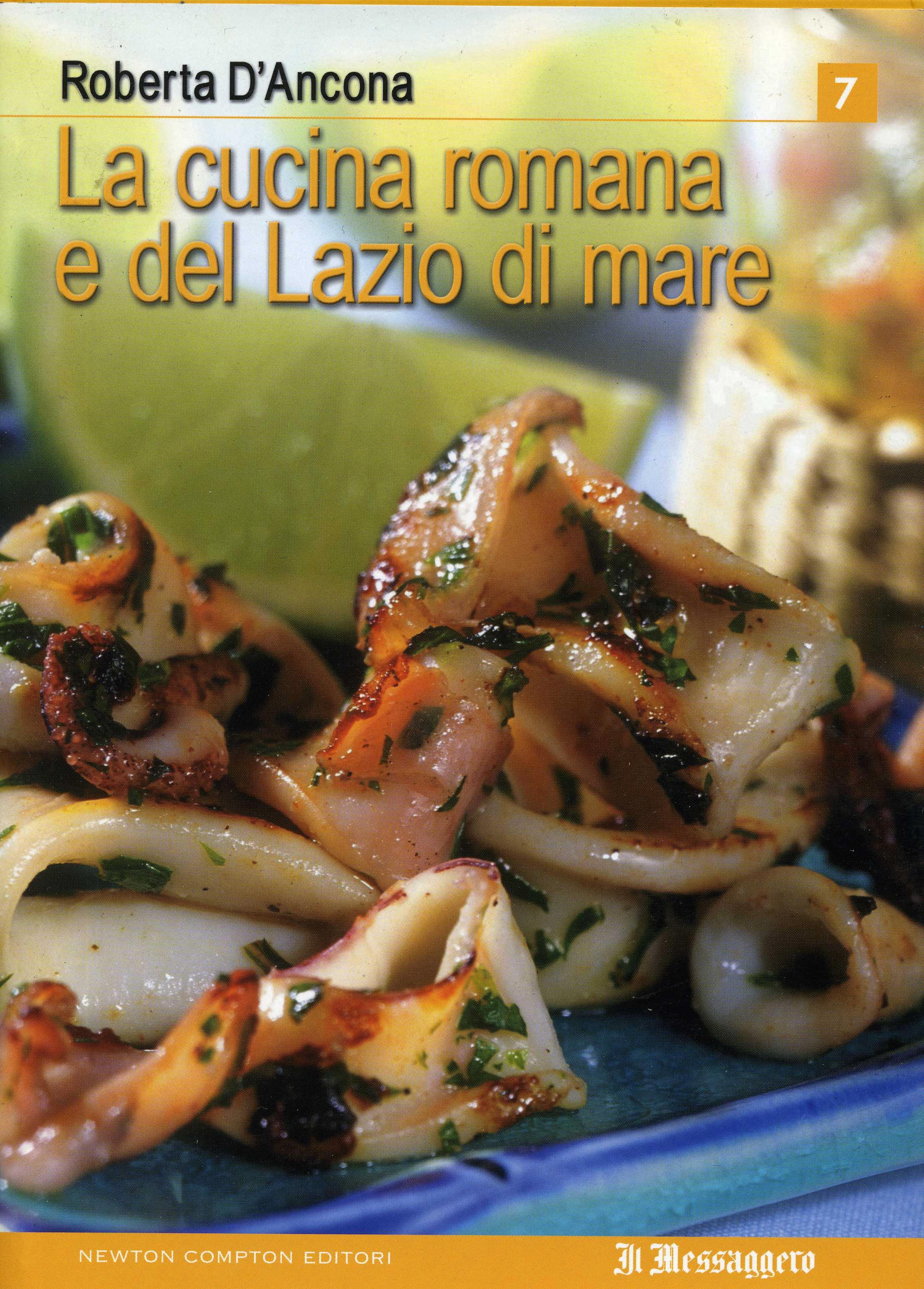 La cucina romana e del Lazio di mare