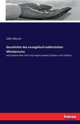 Geschichte des evangelisch-lutherischen Ministeriums