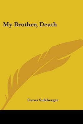My Brother, Death