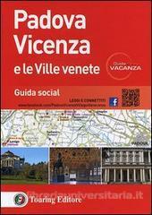 Padova Vicenza e le Ville Venete