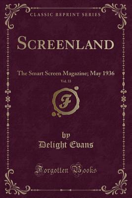 Screenland, Vol. 33