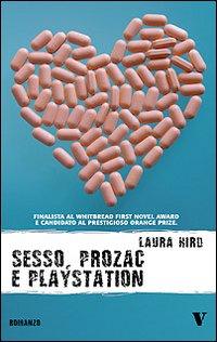 Sesso, Prozac e Playstation