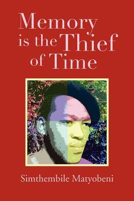Memory is the Thief of Time