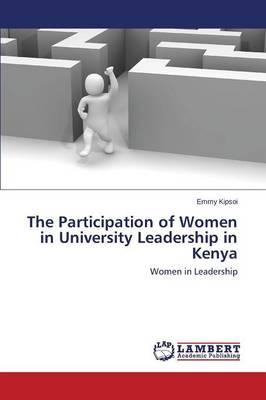 The Participation of Women in University Leadership in Kenya