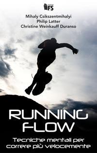 Running flow. Tecnic...
