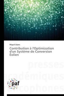 Contribution à l'optimization d'un système de conversion éolien