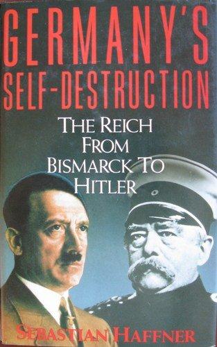 Germany's Self Destr...