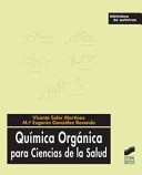 QUIMICA ORGANICA para Ciencias de la Salud/ Organic Chemistry For Health Sciences