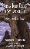 Stories Told Under the Sycamore Tree
