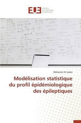 Modélisation Statistique du Profil Epidemiologique des Epileptiques