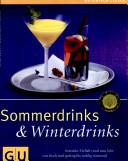 Sommerdrinks and Winterdrinks