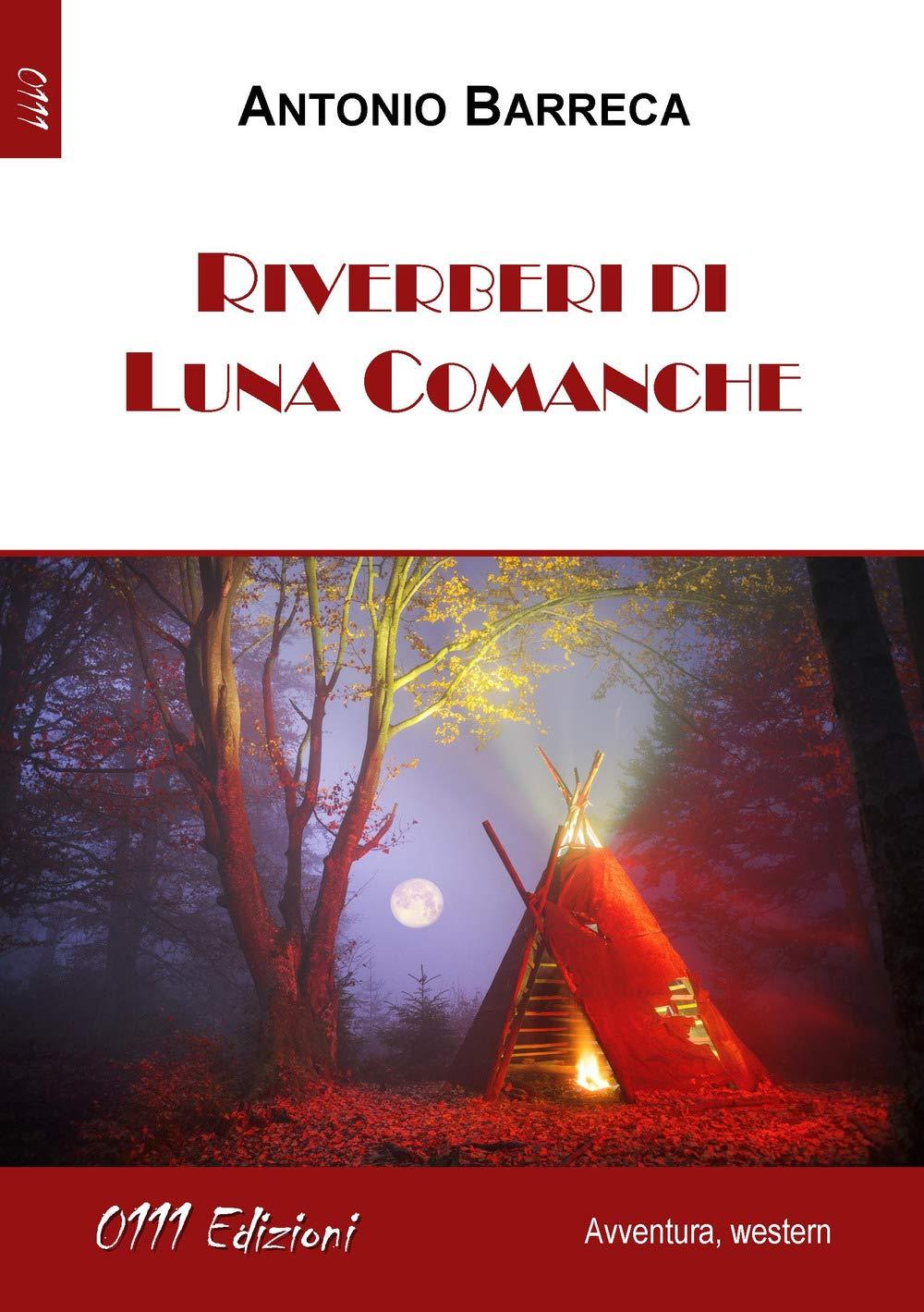 Riverberi di Luna Comanche