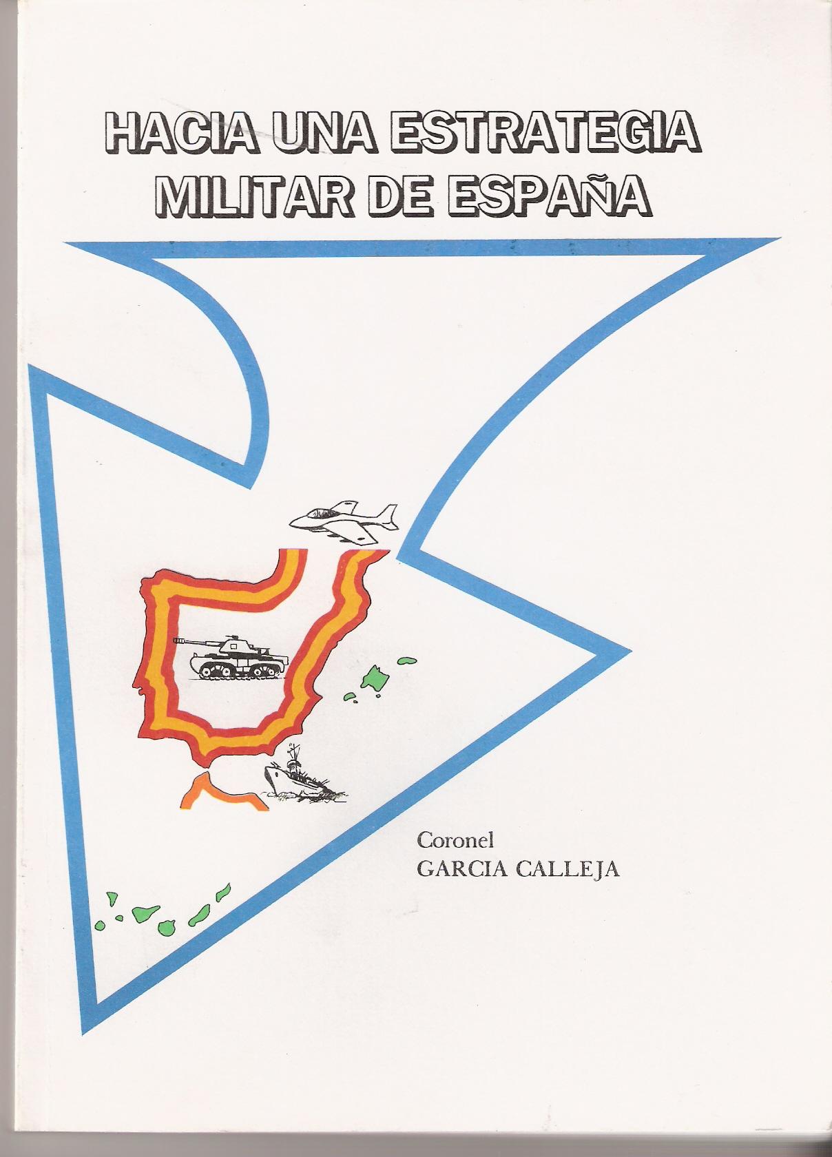 Hacia una estrategia militar en España