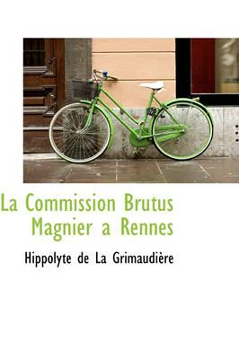 La Commission Brutus Magnier a Rennes