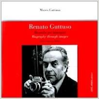 Renato Guttuso. Biografia per immagini