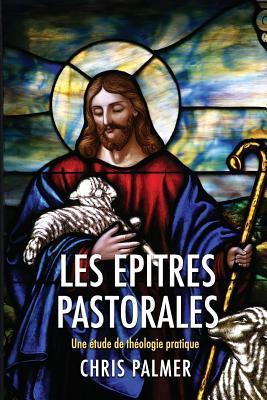 Les Epitres Pastorales