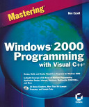 Mastering Windows 2000 Programming with Visual C