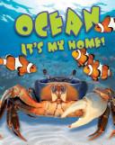 Ocean, It's My Home!