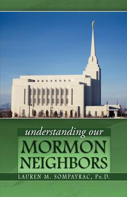 Understanding Our Mormon Neighbors