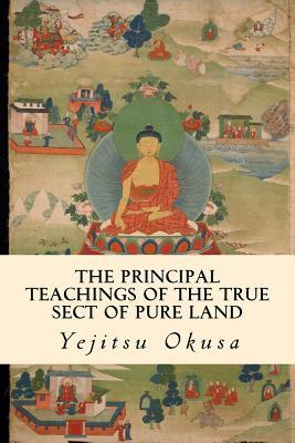 The Principal Teachings of the True Sect of Pure Land