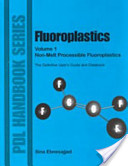 Fluoroplastics, Volume 1