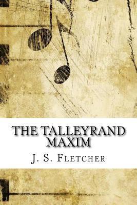 The Talleyrand Maxim