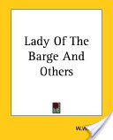 Lady of the Barge and Others