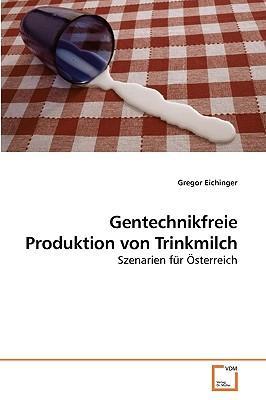 Gentechnikfreie Produktion von Trinkmilch