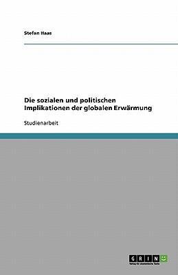 Die sozialen und politischen Implikationen der globalen Erwärmung