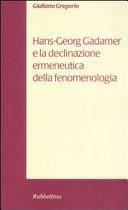 Hans Georg Gadamer e la declinazione ermeneutica della fenomenologia