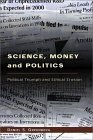 Science, Money and Politics