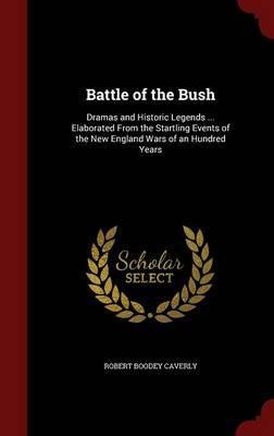Battle of the Bush