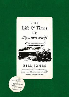 The Life & Times of Algernon Swift