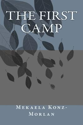 The First Camp