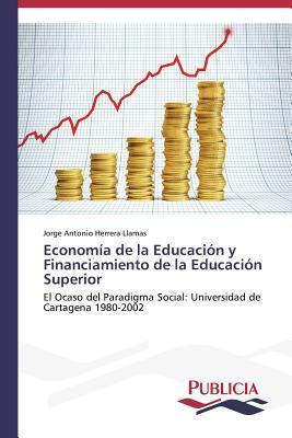 Economía de la Educación y Financiamiento de la Educación Superior