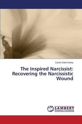 The Inspired Narcissist