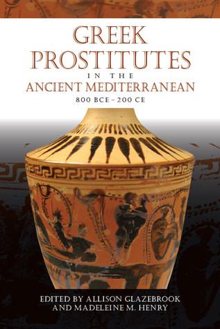 Greek Prostitutes in the Ancient Mediterranean