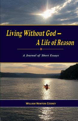 Living Without God-A Life of Reason