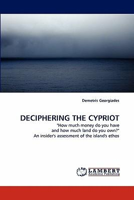 DECIPHERING THE CYPRIOT
