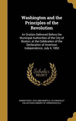 WASHINGTON & THE PRINCIPLES OF