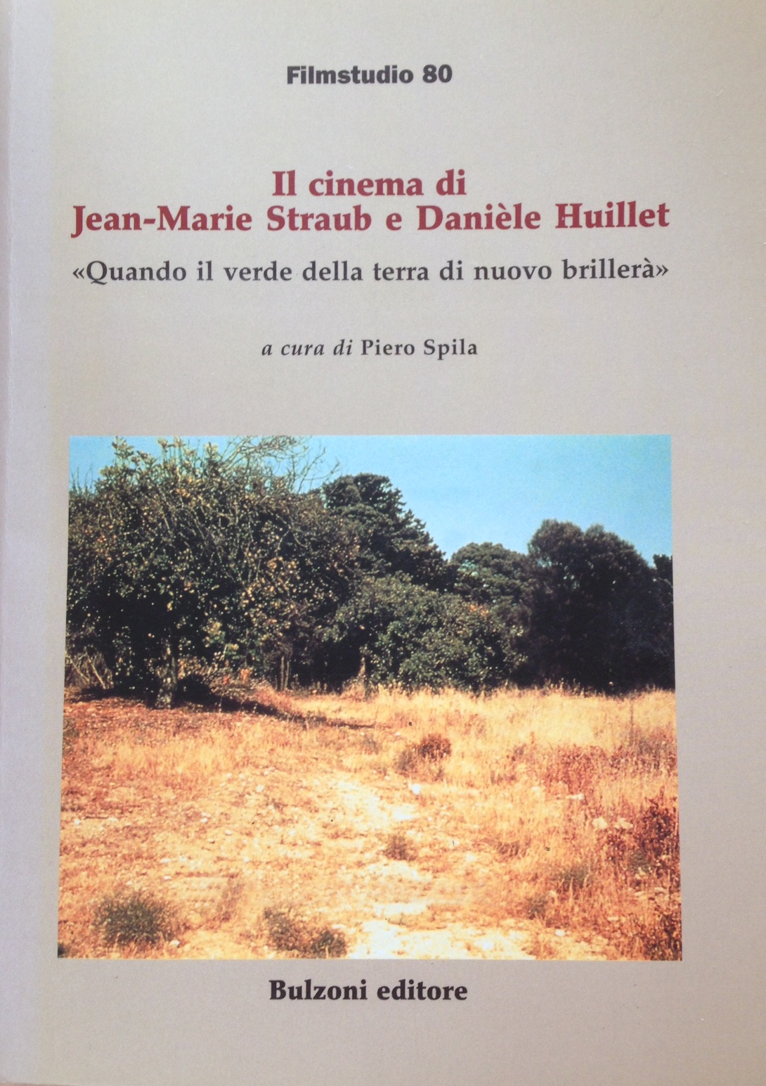 Il cinema di Jean-Marie Straub e Danièle Huillet
