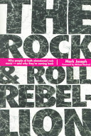 The Rock and Roll Rebellion