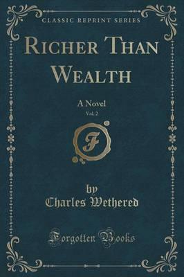 Richer Than Wealth, Vol. 2