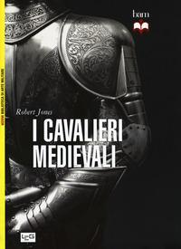 I cavalieri medievali
