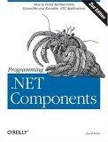 Programming .NET Components, Second Edition