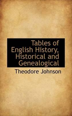 Tables of English History, Historical and Genealogical