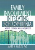 Family Involvement in Treating Schizophrenia