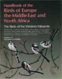 Handbook of the Birds of Europe, the Middle East and North Africa: Flycatchers to Shrikes v.7