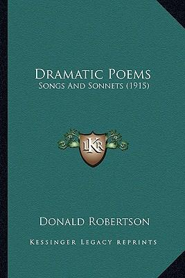 Dramatic Poems Dramatic Poems